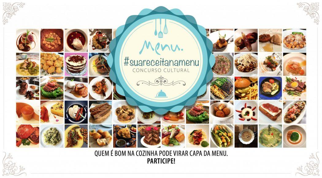 Um prato criado por você pode ser capa da Menu. Participe do concurso cultural #suareceitanamenu